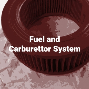 Fuel and Carburettor System